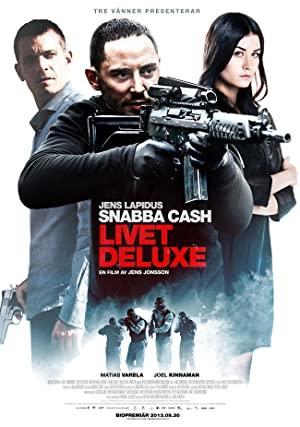 Snabba Cash - Livet Deluxe