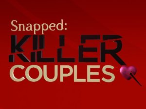 Snapped: Killer Couples: Season 2