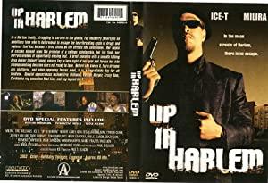 Up In Harlem 2004