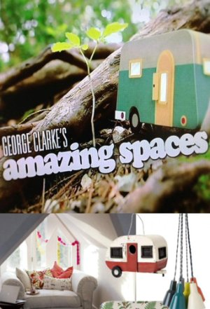 George Clarke's Amazing Spaces: Season 6