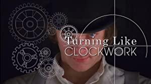 Turning Like Clockwork