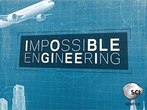 Impossible Engineering: Season 3