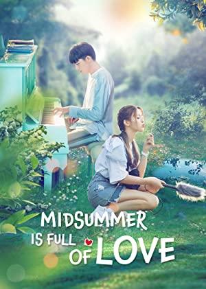 Midsummer Is Full Of Love