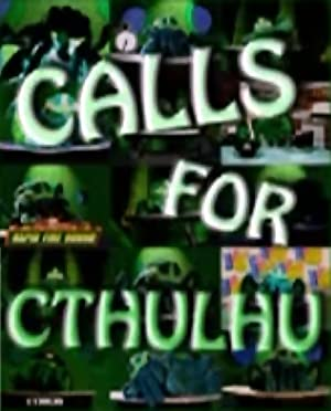Calls For Cthulhu