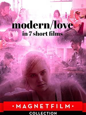 Modern/love In 7 Short Films