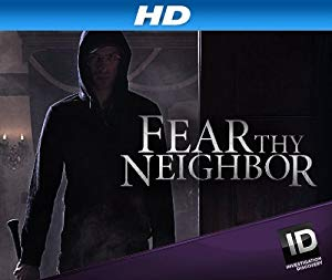 Fear Thy Neighbor: Season 4