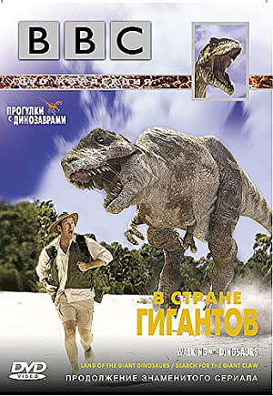 Land Of Giants: A 'walking With Dinosaurs' Special