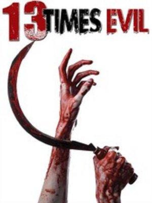 13 Times Evil