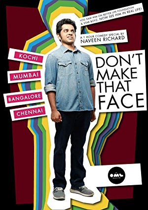 Don't Make That Face By Naveen Richard