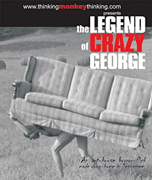 The Legend Of Crazy George