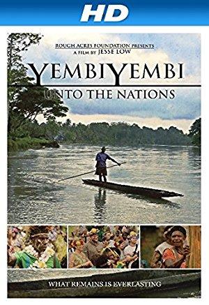Yembiyembi: Unto The Nations