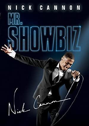 Nick Cannon: Mr. Show Biz