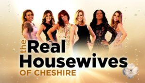 The Real Housewives Of Cheshire: Season 6