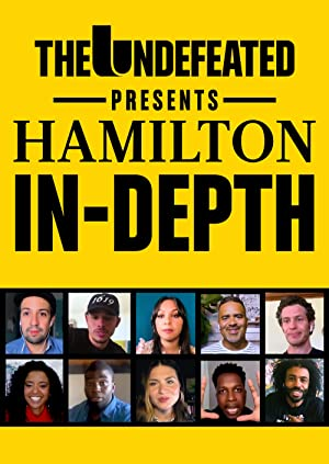 The Undefeated Presents Hamilton In-depth