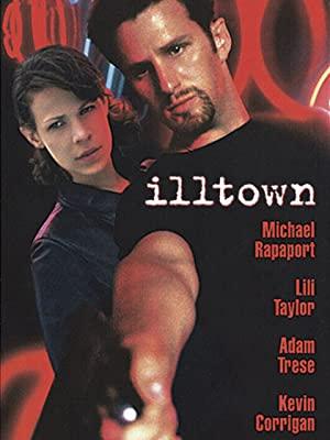 Illtown 1998