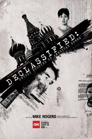 Declassified: Untold Stories Of American Spies: Season 1