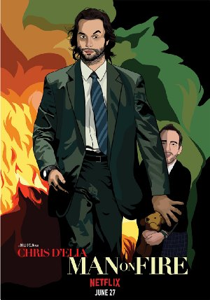 Chris D'elia: Man On Fire