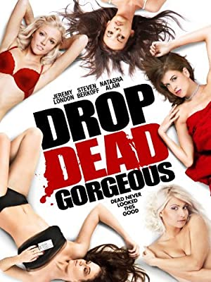 Drop Dead Gorgeous 2010