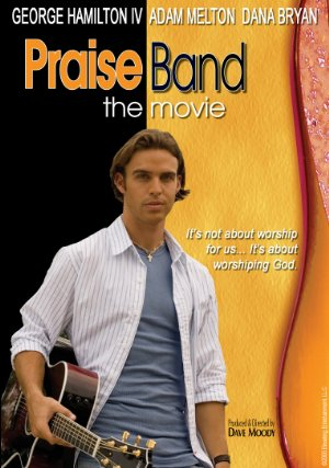 Praise Band: The Movie