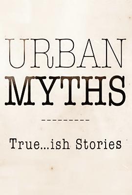 Urban Myths: Season 3