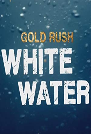 Gold Rush: White Water: Season 3
