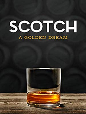 Scotch: The Golden Dram