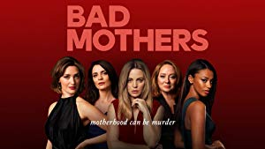 Bad Mothers: Season 1