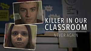 Killer In Our Classroom: Never Again