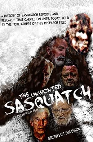 The Unwonted Sasquatch - Director's Cut