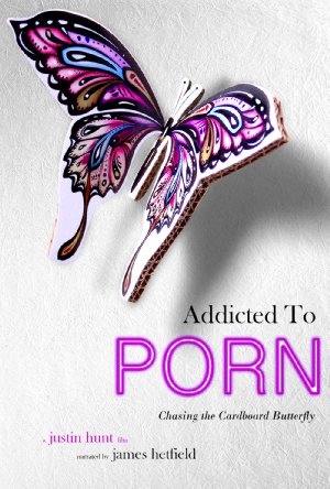 Addicted To Porn: Chasing The Cardboard Butterfly
