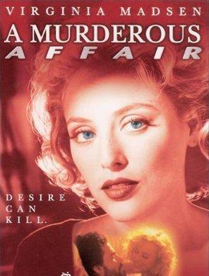 A Murderous Affair: The Carolyn Warmus Story