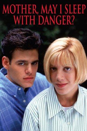 Mother, May I Sleep With Danger? (1996)