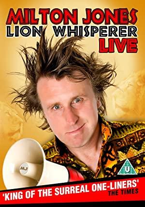 Milton Jones: Lion Whisperer