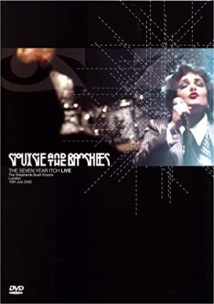 Siouxsie And The Banshees: The Seven Year Itch Live