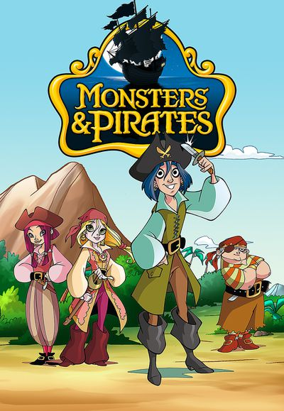Monsters And Pirates: Season 2