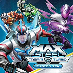 Max Steel Team Turbo: Fusion Tek