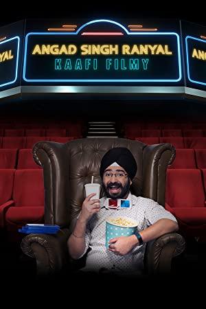 Angad Singh Ranyal: Kaafi Filmy