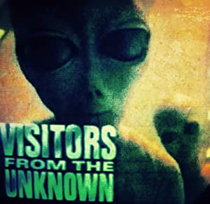 Visitors From The Unknown