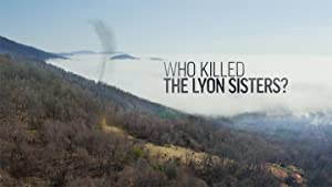Who Killed The Lyon Sisters?