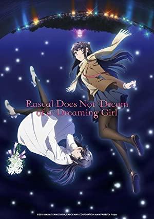 Rascal Does Not Dream Of Bunny Girl Senpai The Movie