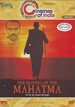 The Making Of The Mahatma