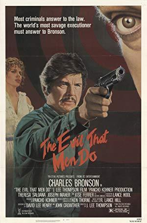 The Evil That Men Do 1984