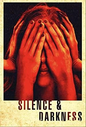 Silence & Darkness