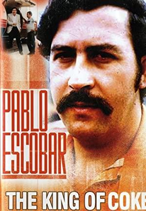 Pablo Escobar: King Of Cocaine