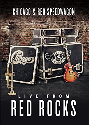 Chicago & Reo Speedwagon: Live At Red Rocks