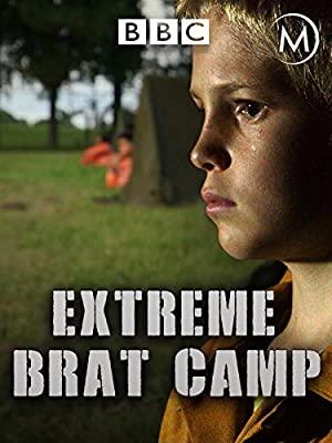 True Stories: Extreme Brat Camp