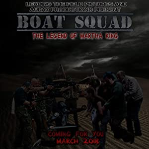 Boat Squad: The Legend Of Martha King