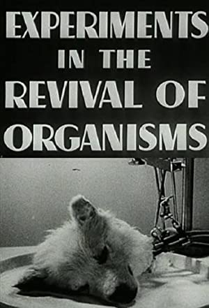 Experiments In The Revival Of Organisms