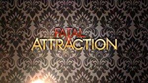 Fatal Attraction: Season 2
