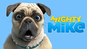 Mighty Mike